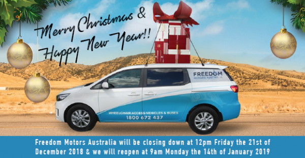 Latest Freedom Access Vehicles News item - FREEDOM CHRISTMAS BREAK